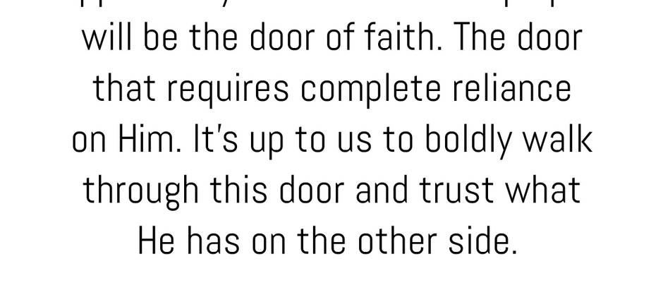 When Faith is the ONLY Open Door...