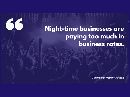 Night-time businesses are paying too much in business rates.