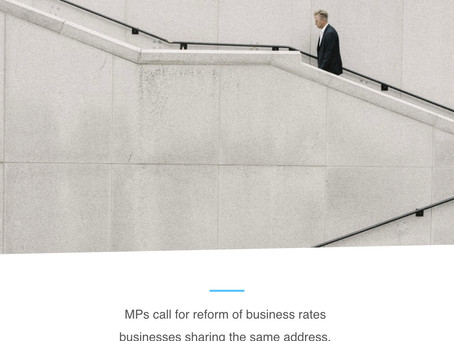 MPs call for reform of business rates businesses sharing the same address, and internal redesign
