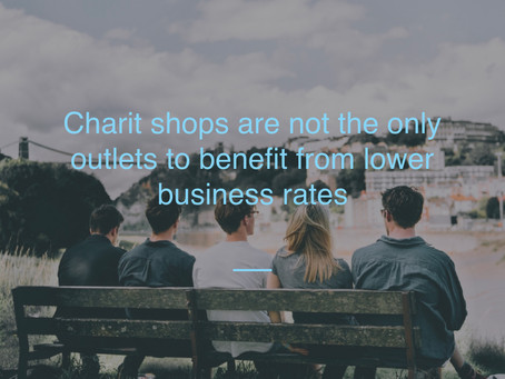 Charity shops are not the only outlets to benefit from lower business rates
