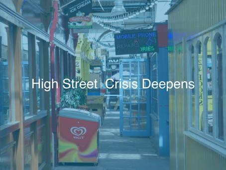 High Street  Crisis Deepens