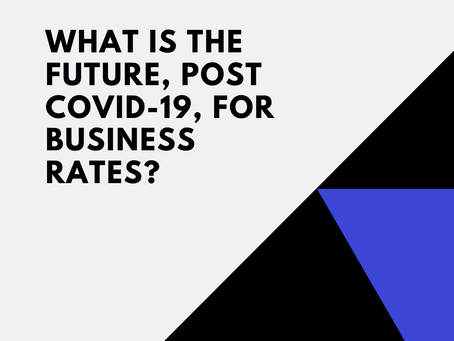 What is the future, post Covid-19, for business rates?