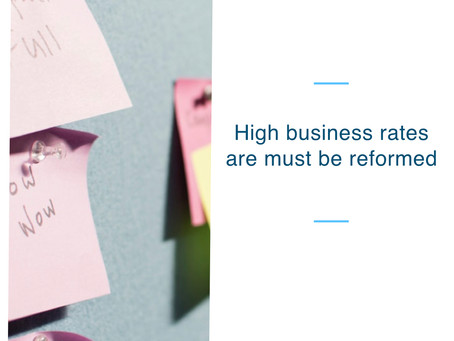 High business rates are must be reformed, says Commercial Property Advisors (CPA).