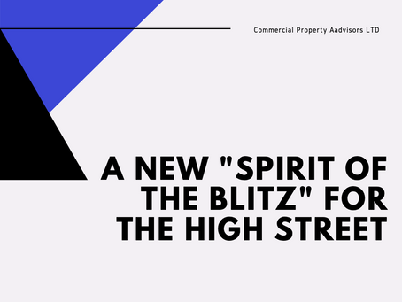 """A new """"Spirit of the Blitz"""" for the high street."""