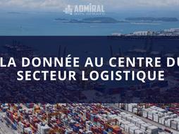 La donnée au centre du secteur logistique