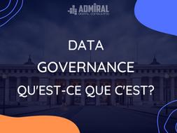 La gouvernance des données: qu'est-ce que c'est ?