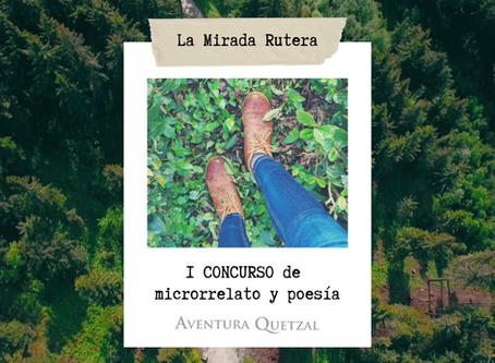 I CONCURSO de Microrrelato y Poesía - Aventura Quetzal