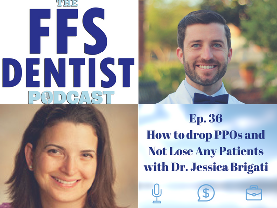 How to Drop PPOs and Not Lose Any Patients with Dr. Jessica Brigati