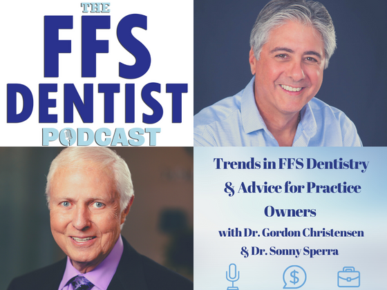 Gordon Christensen: trends in FFs dentistry & advice for ffs practice owners