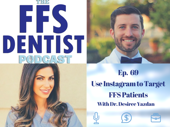 Use Instagram To Target FFS Patients with Dr. Desiree Yazdan