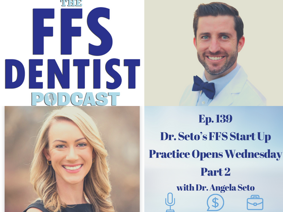 Dr. Seto's FFS Start Up Practice Opens Wednesday Part 2