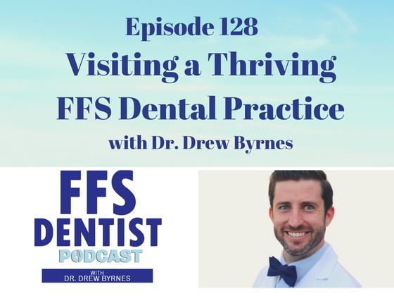 Visiting a Thriving FFS Dental Practice