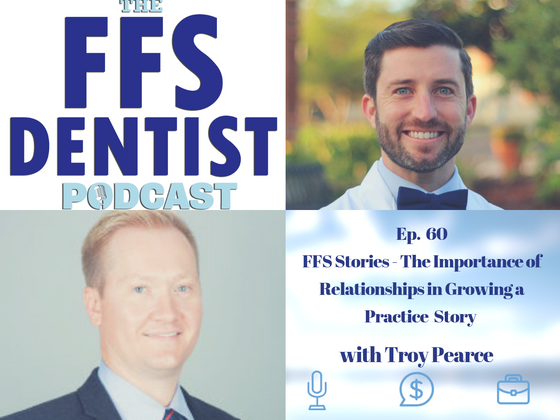 FFS Stories - The Importance of Relationships in Growing a Practice with Troy Pearce