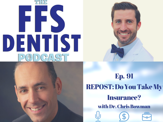 REPOST: Do You Take My Insurance with Dr. Chris Bowman