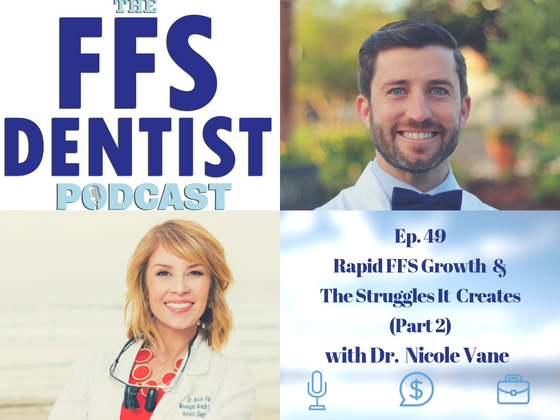 Rapid FFS Growth & The Struggles It Creates Part 2 with Dr. Nicole Vane