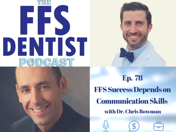 FFS Success Depends on Communication Skills with Dr. Chris Bowman