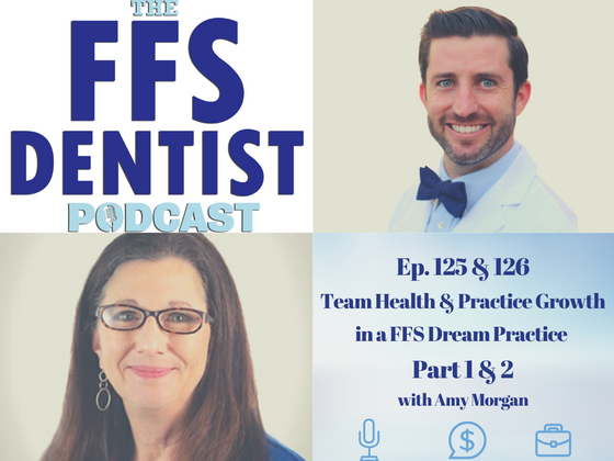 Team Health and Practice Growth in a FFS Dream Practice with Amy Morgan