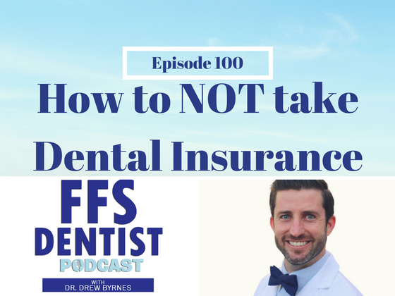 How to NOT Take Dental Insurance
