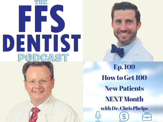 How to Get 100 New Patients NEXT Month With Dr. Chris Phelps