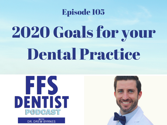 2020 Goals for Your Dental Practice