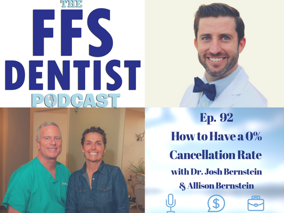 How to Have a 0% Cancellation Rate with Dr. Josh Bernstein and Allison Bernstein