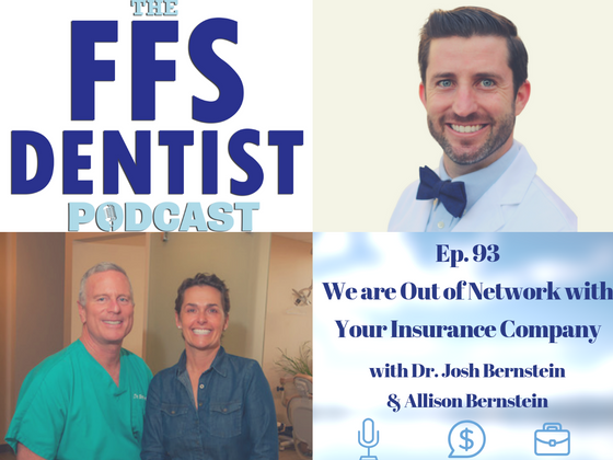 We are Out of Network with Your Insurance Company with Dr. Josh Bernstein & Allison Bernstein