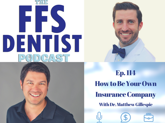 How to be your own Insurance Company with Dr. Matthew Gillespie