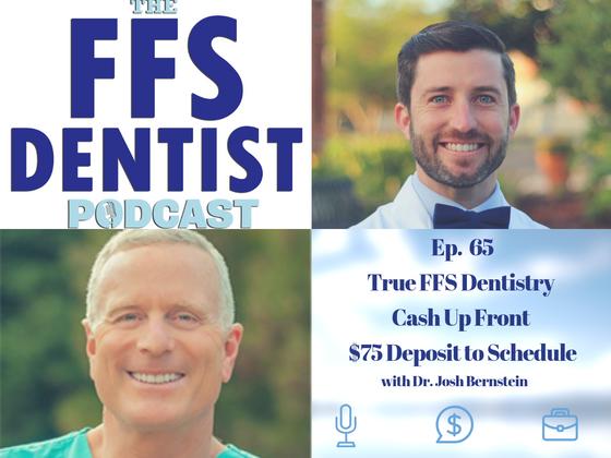 True FFS Dentistry - Cash Up Front - $75 Deposit to Schedule With Dr. Josh Bernstein
