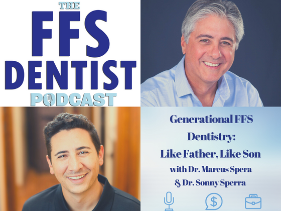 Generational FFS Dentistry: Like Father, Like Son