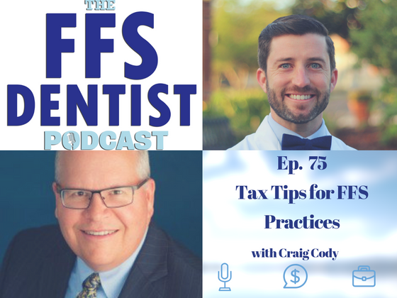 Tax Tips For FFS Practices with Craig Cody