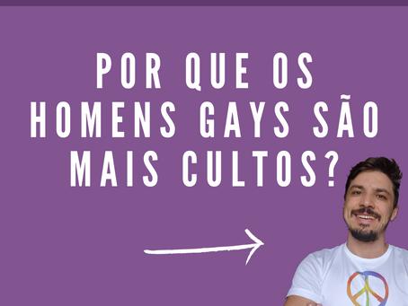 Por que os homens gays são mais cultos?
