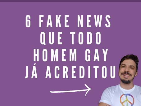 6 fake news que todo homem gay já acreditou