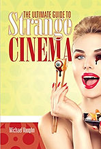 Michael Vaughn, Strange Cinema,  Horror Books, Horror Novels, Horror Guide, Halloween Books, Halloween Novels, Hallowen guide, Scary Books, Scary Novels