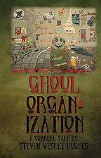 Steven Hughes Ghoul Organization, Horror Book, Horror Novel