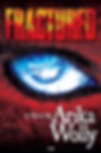 Arika Wolly, Fractured, Horror Books, Horror Novels, Horror Guide, Halloween Books, Halloween Novels, Hallowen guide, Scary Books, Scary Novels