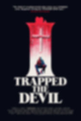 I Trapped The Devil poster.jpg