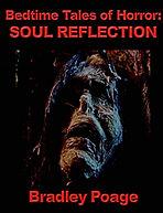 Bradley Poage, Bedtime Tales Of Horror,  Horror Books, Horror Novels, Horror Guide, Halloween Books, Halloween Novels, Hallowen guide, Scary Books, Scary Novels