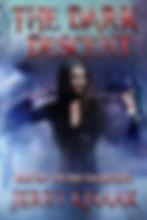 Jerry Knaak, The Dark Truth, The Dark Descent, Horror Books, Horror Novels, Horror Guide, Halloween Books, Halloween Novels, Hallowen guide, Scary Books, Scary Novels