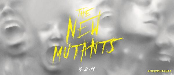 New Mutants coming.jpg