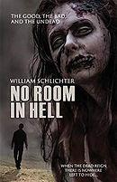 No Room In Hell Horror novel Horror book by William Schlichter