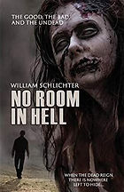 No Room In Hell Horror novel Horror book by William Schlichter