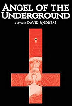 Horror Novel by David Andreas, Angel of The Underground