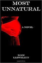 Liam Llewellyn, Most Unnatural, Days Of Fury, Horror Books, Horror Novels, Horror Guide, Halloween Books, Halloween Novels, Hallowen guide, Scary Books,