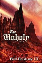 Paul DeBlassie III, The Unholy, Horror Books, Horror Novels, Horror Guide, Halloween Books, Halloween Novels, Hallowen guide, Scary Books, Scary Novels
