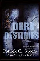 Patrick Green Dark Destinies.jpg