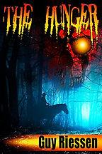 Guy Riessen, Piercing The Veil, Retribution, Horror Books, Horror Novels, Horror Guide, Halloween Books, Halloween Novels, Hallowen guide, Scary Books, Scary Novels The Hunger