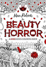 Alan Robert, Horror Comics, Horror Coloring Books, Crawl To Me, Beauty Horror, Wire Hangers,   Horror Books, Horror Novels, Horror Guide, Halloween Books, Halloween Novels, Hallowen guide, Scary Books, Scary Novels