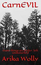 Arika Wolly, CarnEvil, Horror Books, Horror Novels, Horror Guide, Halloween Books, Halloween Novels, Hallowen guide, Scary Books, Scary Novels