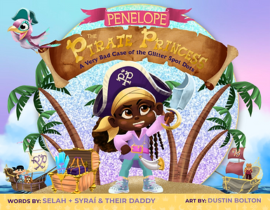 Penelope the Pirate Princess: A Very Bad Case of the Glitter Spot Dots
