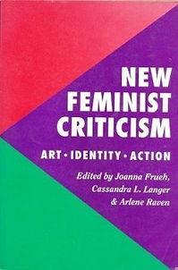 BOOK New Feminist Criticism- Art, Identi